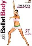 BALLET BODY: LOWER BODY WORKOUT
