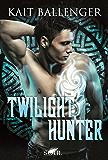 Twilight Hunter (Hunter-Serie 2)