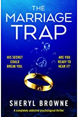 The Marriage Trap: A completely addictive psychological thriller Kindle Edition