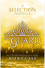 The Guard (The Selection Novellas, Book 2) (The Selection Series) Kindle Edition