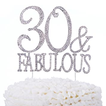 Ella Celebration 30 And Fabulous Cake Topper 30th Birthday Party Supplies Silver Rhinestone Decoration Toppers