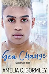 Sea Change (Saugatuck Book 1) Kindle Edition