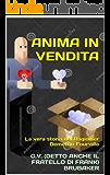 Anima in vendita: La vera storia del Ragionier Demetrio Fourville
