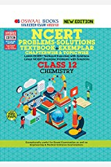 Oswaal NCERT Problems - Solutions (Textbook + Exemplar) Class 12 Chemistry Book (For 2021 Exam) Kindle Edition
