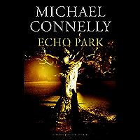 Echo Park (Harry Bosch Book 12)