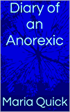 Diary of an Anorexic