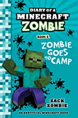 Diary of a Minecraft Zombie Book 6: Zombie Goes To Camp (An Unofficial Minecraft Book) Kindle Edition