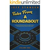 Tales From a Roundabout: Volume 1