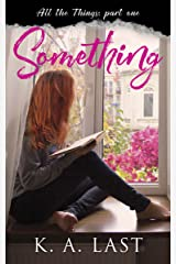 Something (All the Things Book 1)