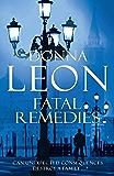 Fatal Remedies: (Brunetti 8) (Commissario Brunetti)