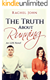 The Truth About Running: An LDS Novel