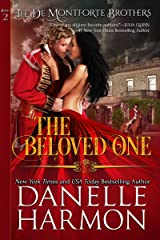 The Beloved One (The De Montforte Brothers, Book 2) Kindle Edition