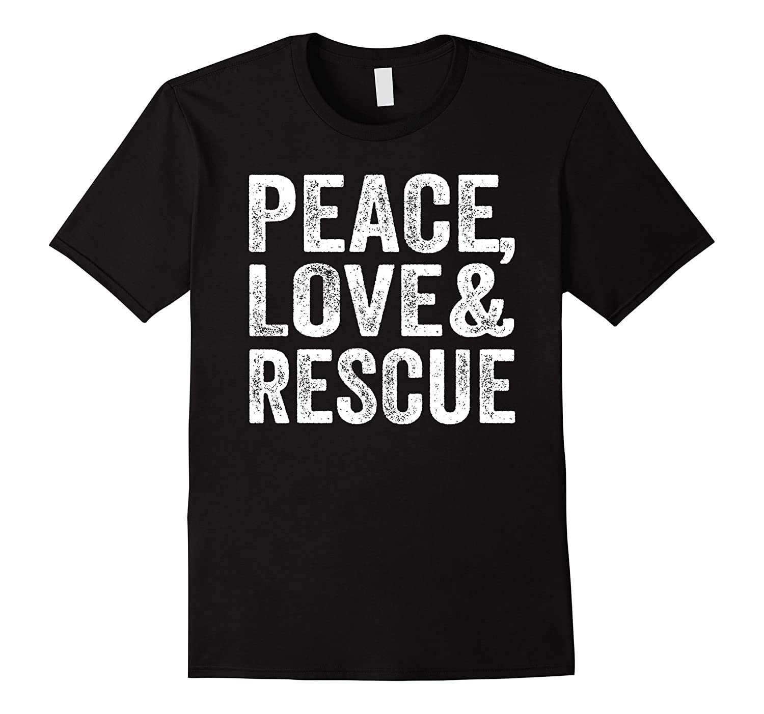a1f247416190 Rescue Shirt Peace Love Rescue Animal Cat Dog Gift T-Shirt-TJ ...