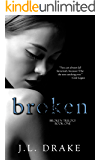Broken (Broken Trilogy Book 1)