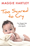 Too Scared to Cry: A True Short Story (English Edition)