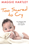 Too Scared to Cry: A True Short Story