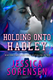 Holding onto Hadley (Chasing the Harlyton Sisters Book 3)