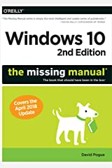 Windows 10: The Missing Manual: The book that should have been in the box Paperback