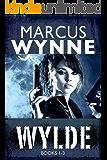 WYLDE:  BOOKS 1-3