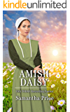 Amish Daisy: Amish Romance (Amish Love Blooms Book 3)