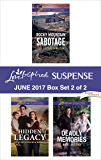 Harlequin Love Inspired Suspense June 2017 - Box Set 2 of 2: Rocky Mountain Sabotage\Hidden Legacy\Deadly Memories