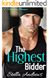 The Highest Bidder: A Billionaire Fantasy Novel