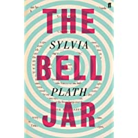 The bell jar: Sylvia Plath