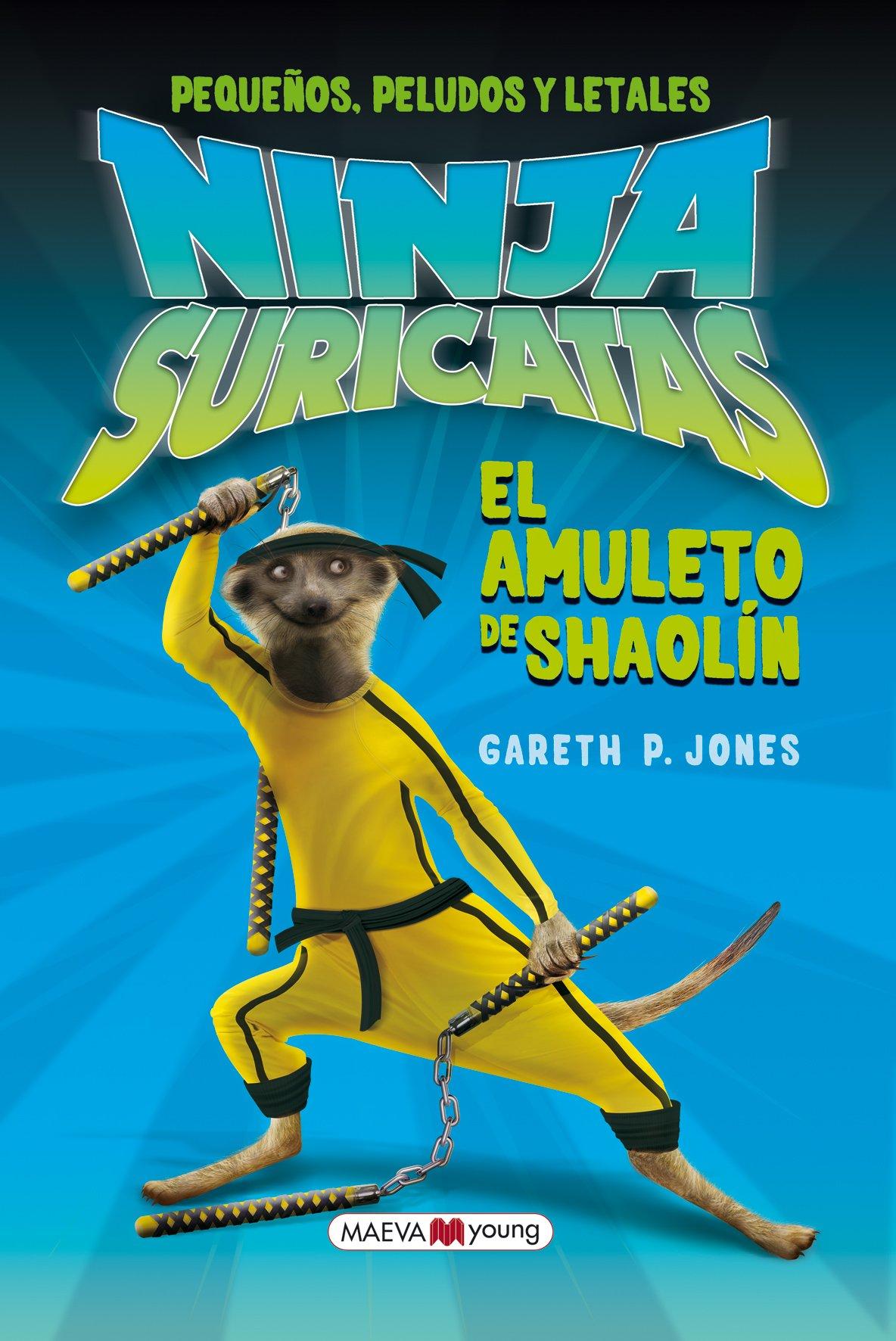 NINJAS SURICATAS EL AMULETO DE SAOLIN: JONES GARETH ...