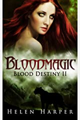 Bloodmagic (Blood Destiny Book 2) Kindle Edition