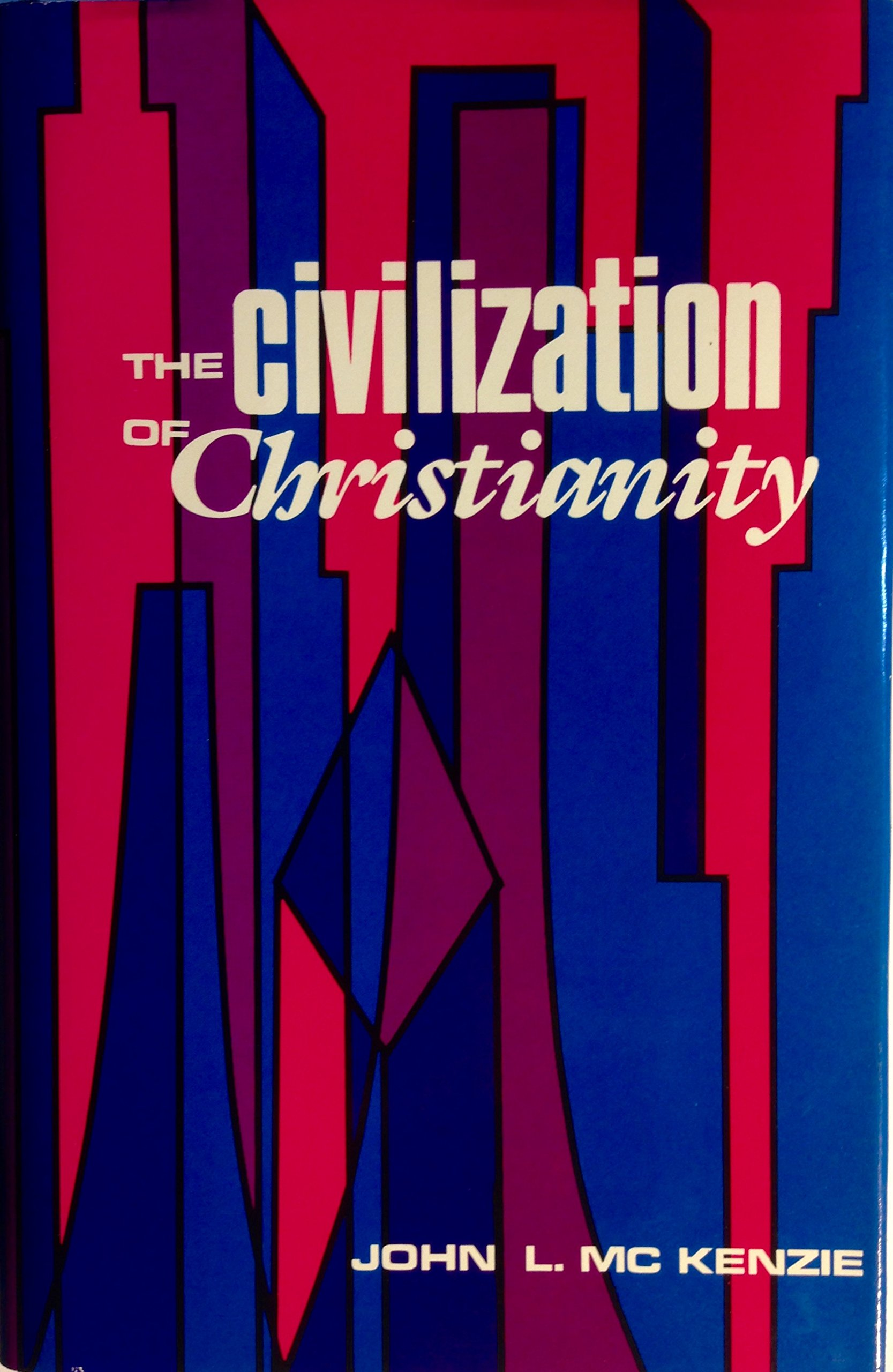 The civilization of Christianity pdf