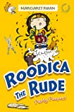 Roodica the Rude Party Pooper