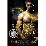 Saving Jace: A Fada Novel (The Fada Shapeshifter Series Book 5)
