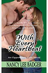 With Every Heartbeat: An Opportunity Falls Novel Kindle Edition