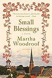 Small Blessings: A Novel
