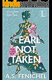 The Earl Not Taken (The Wallflowers of West Lane Book 1)