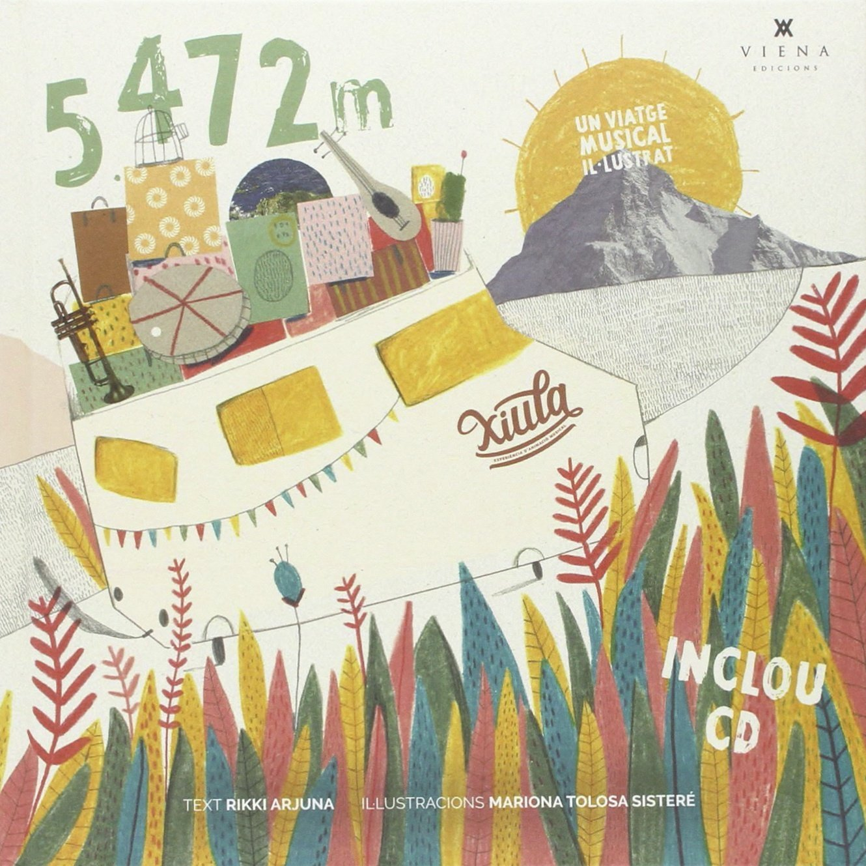 Xiula: 5.472 m: Un viatge musical il·lustrat (Fora de col·lecció)