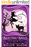 Selective Spells: First in a Paranormal Cozy Mystery Series (Beezley and the Witch Book 1)