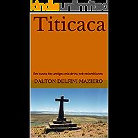 Titicaca: Em busca dos antigos mistérios pré-colombianos