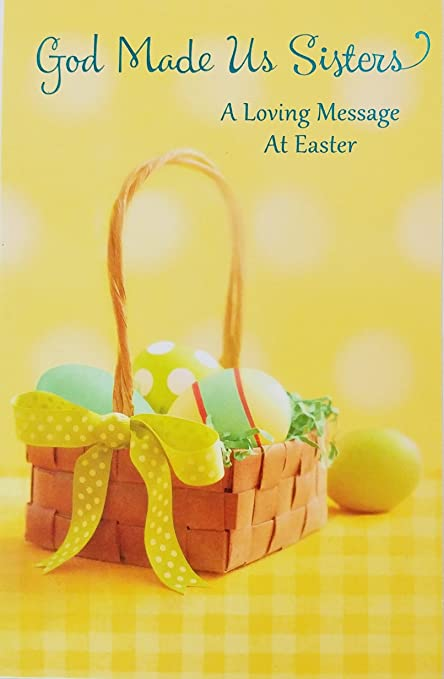 Amazon com : God Made Us Sister - A Loving Message At Easter