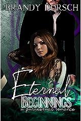 Eternal Beginnings: An Everlasting Novella Kindle Edition