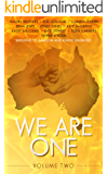 We Are One: Volume Two