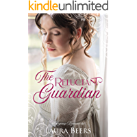The Reluctant Guardian: A Regency Romance (Regency Brides: A Promise of Love Book 2)
