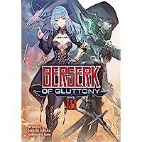 Berserk of Gluttony (Light Novel) Vol. 3