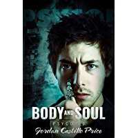 Body and Soul: MM Urban Fantasy (PsyCop Book 3)