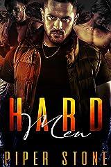 Hard Men: A Rough Romance Kindle Edition