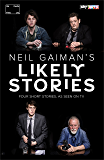 Neil Gaiman's Likely Stories (English Edition)
