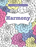 Completely Calming Colouring Book 3: HARMONY