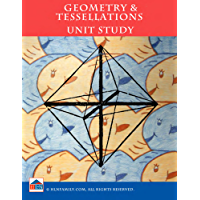 Geometry & Tesselations Unit Study (English Edition)