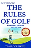 Rules of Golf: A Handy Fast Guide to Golf Rules 2019 (English Edition)