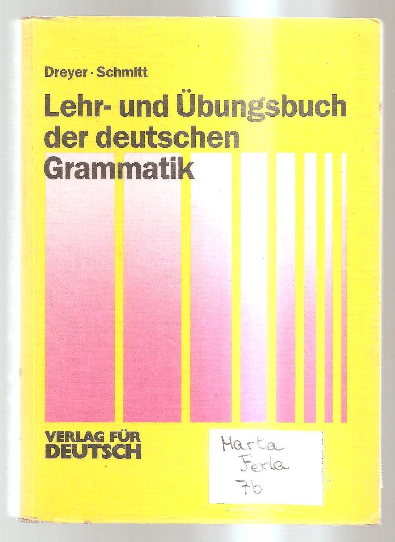 Lehr- und Übungsbuch der deutschen Grammatik, Lehr- und Übungsbuch